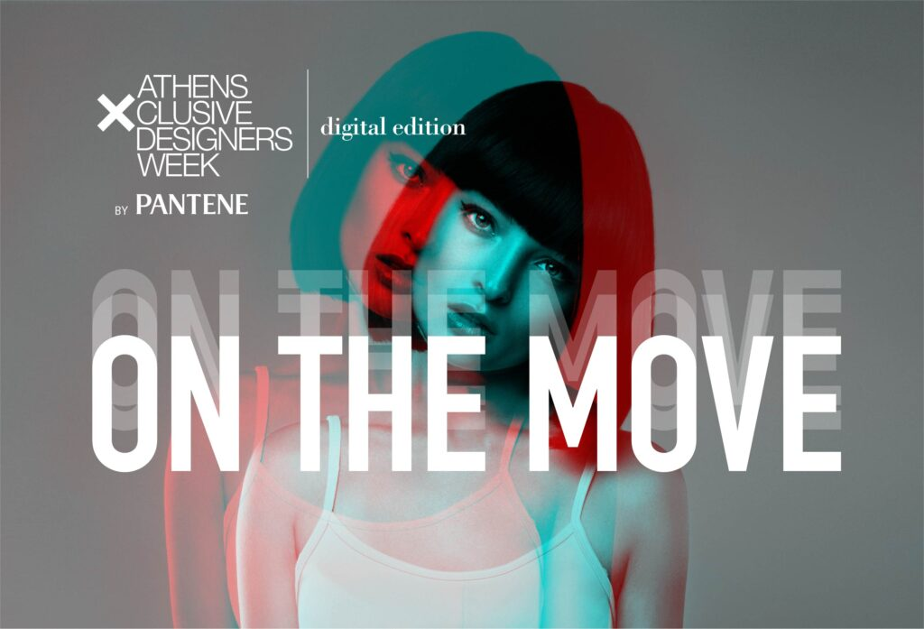 Athens Xclusive Designers Week by Pantene - On the move!